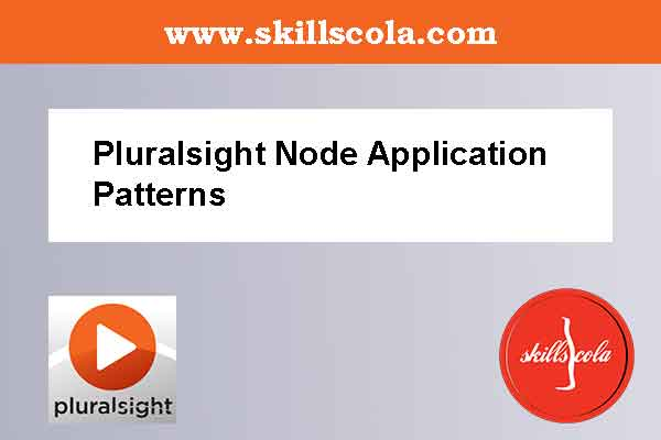 Pluralsight Node Application Patterns