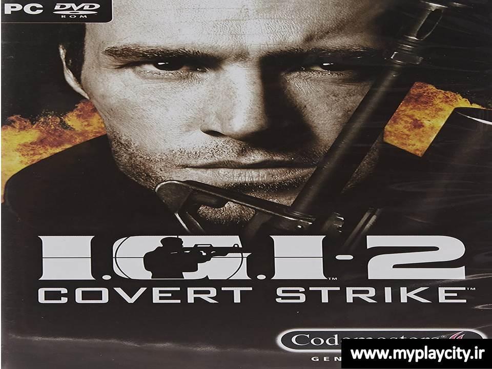 دانلود بازی حمله به اردگاه IGI 2 Covert Strike
